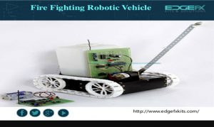 Fire Fighting Robotic Vehicle